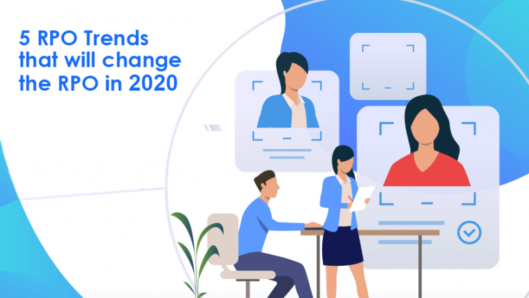 5 RPO Trends that will change the RPO in 2020